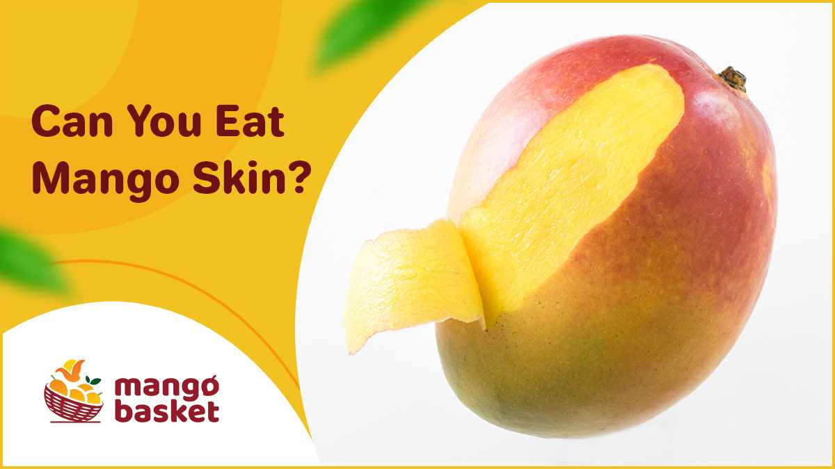 can you eat mango skin?