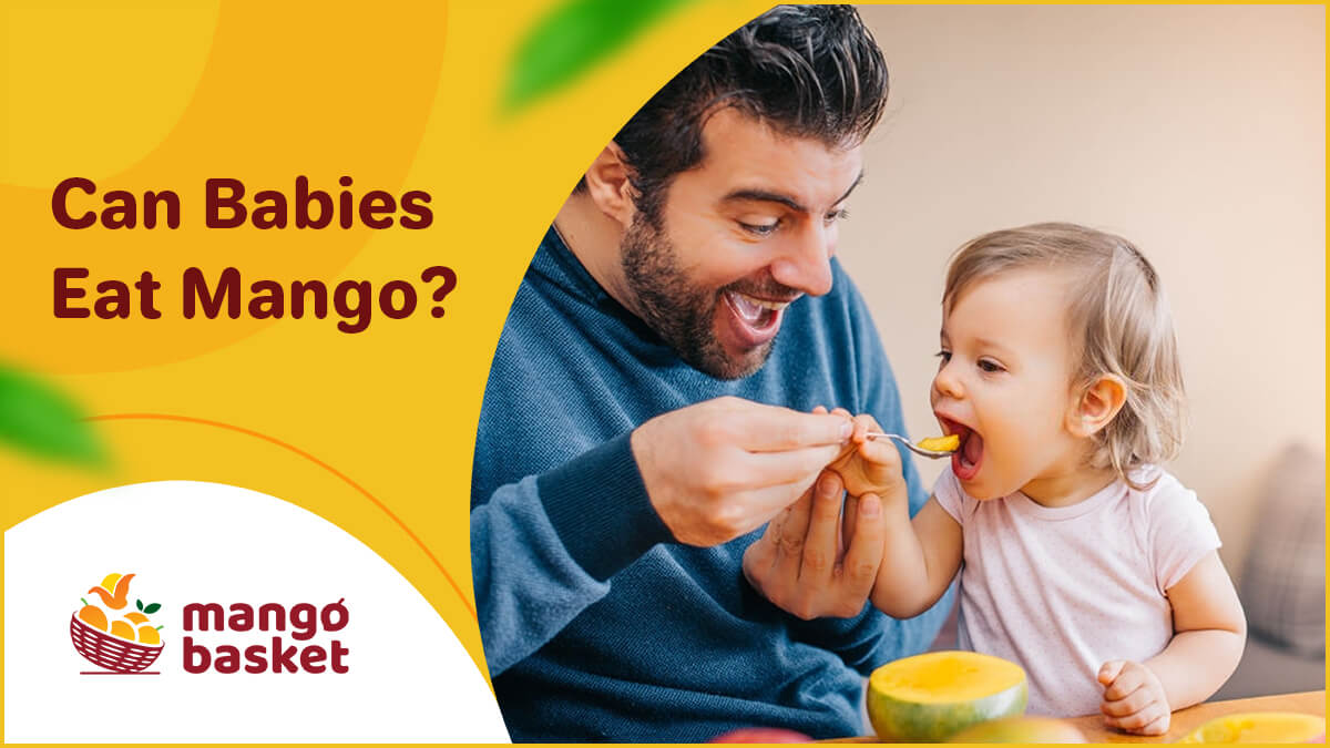 Can Babies Eat Mango